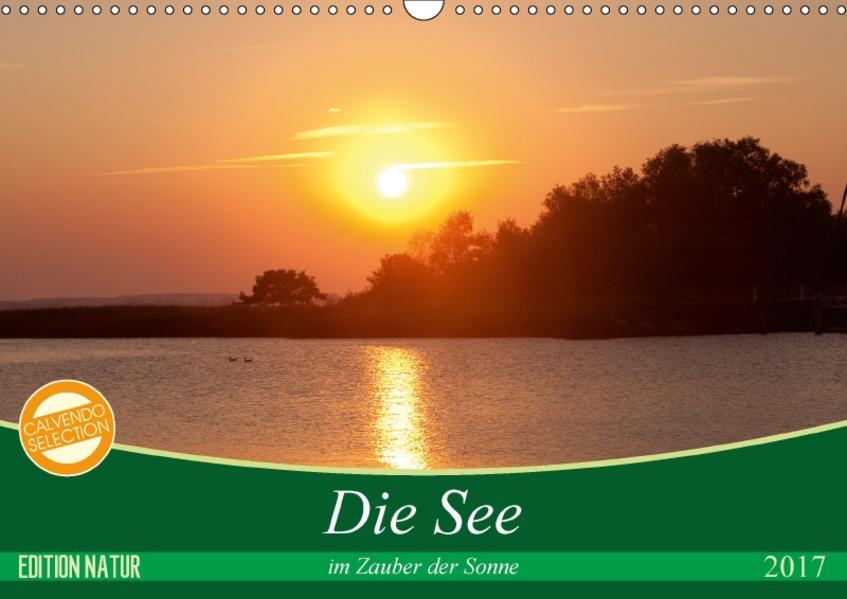 Die See im Zauber der Sonne (Wandkalender 2017 DIN A3 quer) - Coverbild