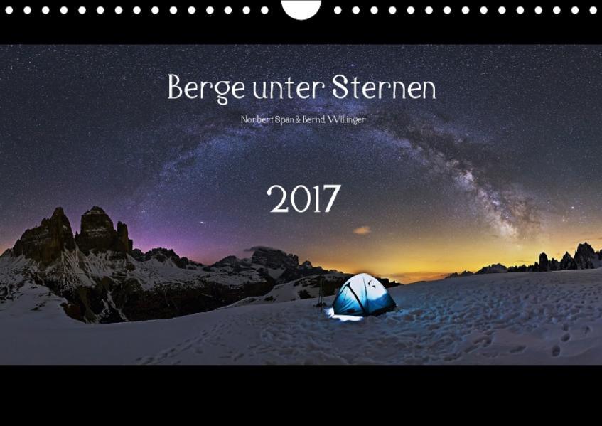 Berge unter Sternen 2017 (Wandkalender 2017 DIN A4 quer) - Coverbild