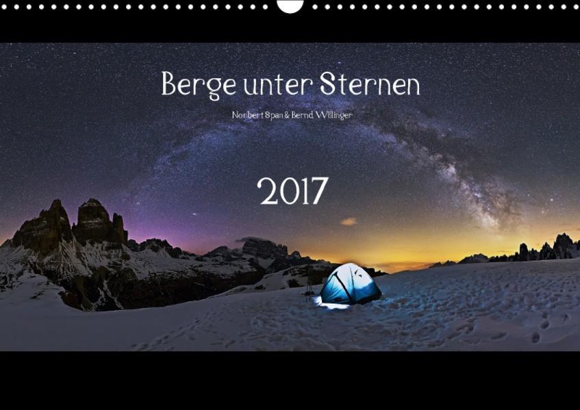 Berge unter Sternen 2017 (Wandkalender 2017 DIN A3 quer) - Coverbild