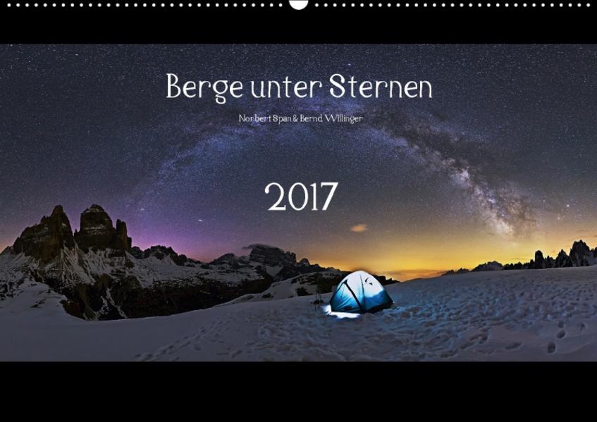 Berge unter Sternen 2017 (Wandkalender 2017 DIN A2 quer) - Coverbild