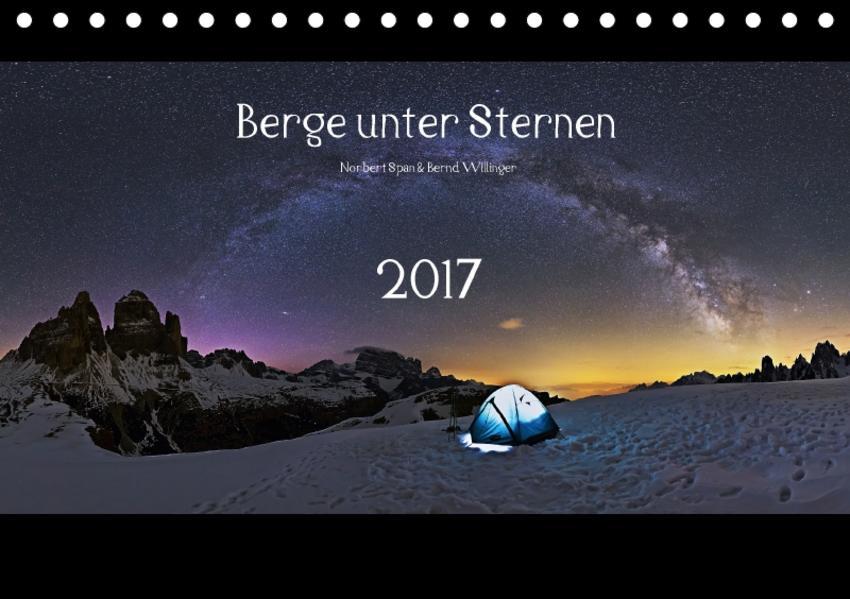 Berge unter Sternen 2017 (Tischkalender 2017 DIN A5 quer) - Coverbild