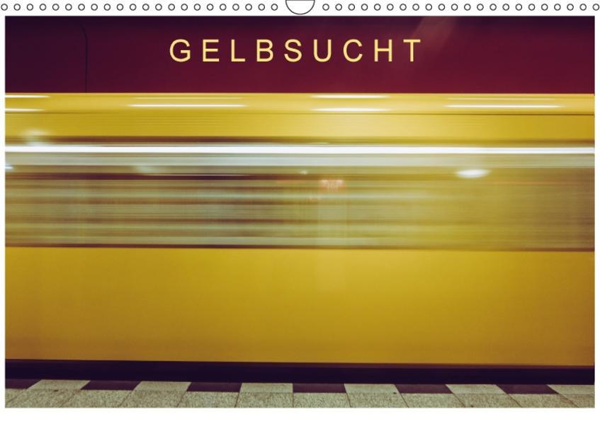Gelbsucht (Wandkalender 2017 DIN A3 quer) - Coverbild