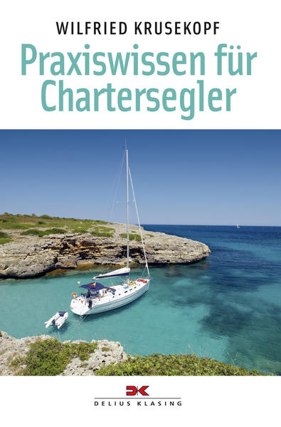Praxiswissen für Chartersegler - Coverbild
