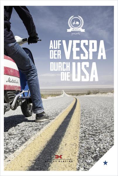 Auf der Vespa durch die USA Jetzt Epub Herunterladen