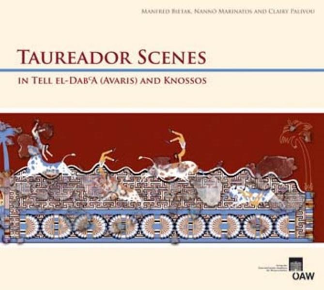 Taureador Scenes in Tell-el-Dab'a (Avaris) and Knossos - Coverbild