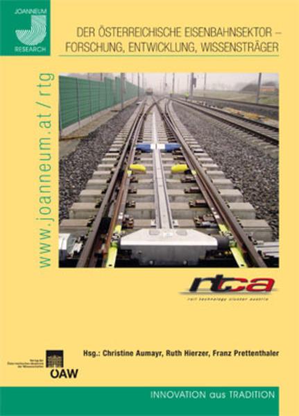 Der Österreichische Eisenbahnsektor - Forschung, Entwicklung , Wissensträger - Coverbild