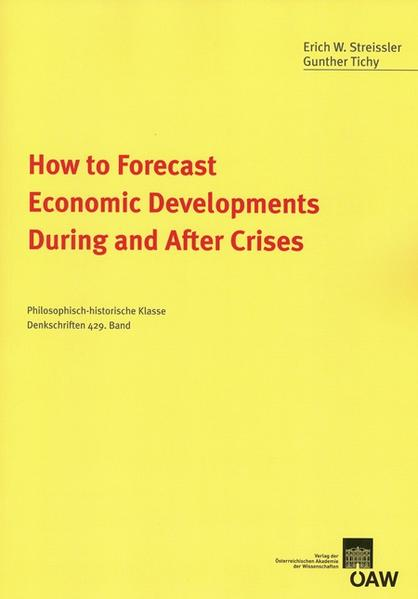 How to Forecast Economic Developments During and After Crises - Coverbild