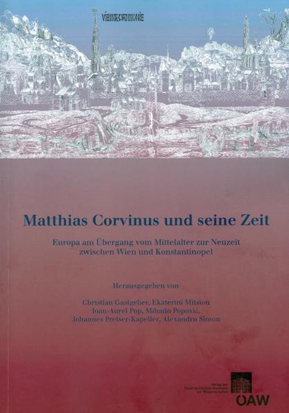 Matthias Corvinus und seine Zeit - Coverbild