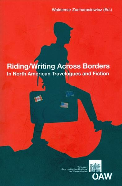 Riding/Writing Across Borders in North Amerincan Travelogues and Fiction - Coverbild