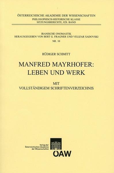 Manfred Mayrhofer: Leben und Werk - Coverbild