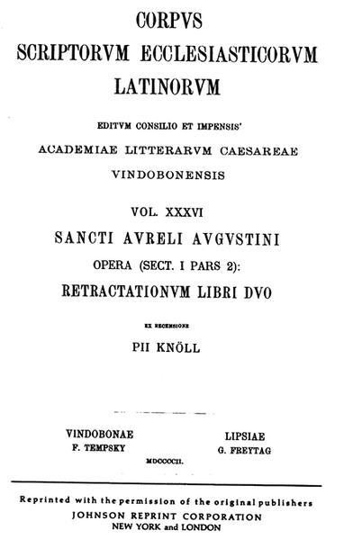 CSEL 36 - Sancti Aureli Augustini Opera (Sect. I Pars 2): Retractationum Libri Duo - ed. Pius Knöll/REPRINT - Coverbild
