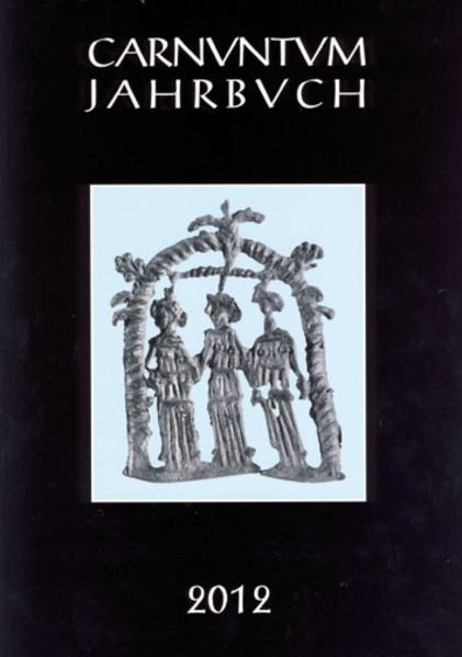 Carnuntum-Jahrbuch. Zeitschrift für Archäologie und Kulturgeschichte des Donauraumes / Carnuntum Jahrbuch  Zeitschrift für Archäologie und Kulturgeschichte des Donauraumes - Coverbild
