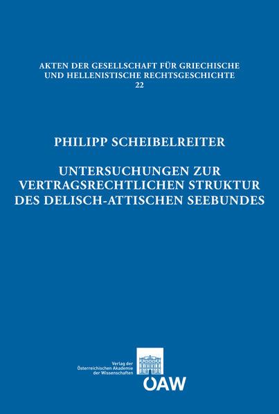 Untersuchungen zur vertragsrechtlichen Struktur des delisch-attischen Seebundes - Coverbild