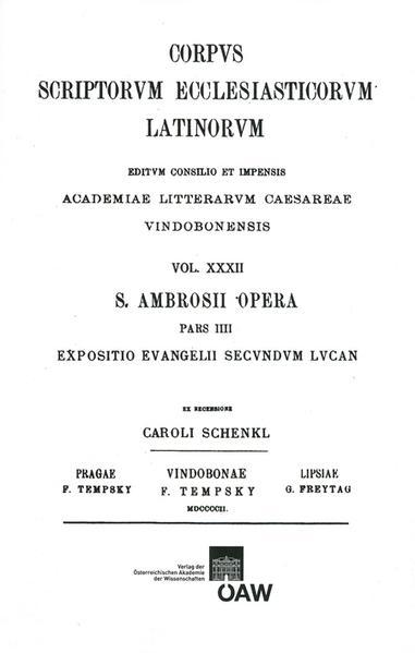 CSEL 32/4 - Ambrosisus Expositio evangelii secundum Lucan - C. Schenkl/REPRINT - Coverbild