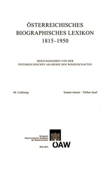 Österreichisches Biographisches Lexikon 1815-1950 / Österreichisches Biographisches Lexikon  Lieferung 64 Szaster Antoni - Telfner Josef - Coverbild
