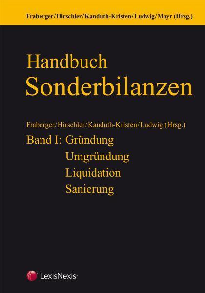 Handbuch Sonderbilanzen Band I: Gründung - Umgründung - Liquidation - Sanierung - Coverbild