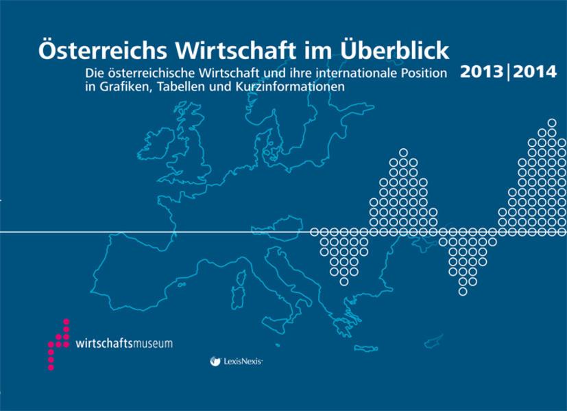 Österreichs Wirtschaft im Überblick 2013/2014 - Coverbild