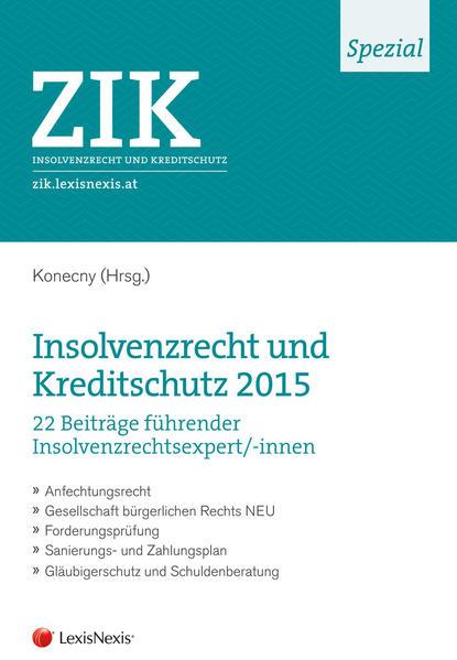 ZIK Spezial - Insolvenzrecht und Kreditschutz 2015 Epub Herunterladen
