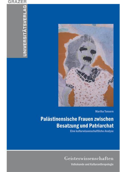Palästinensische Frauen zwischen Besatzung und Patriarchat - Coverbild
