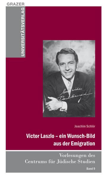 Victor Laszlo – ein Wunsch-Bild aus der Emigration - Coverbild