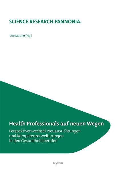 Health Professionals auf neuen Wegen - Coverbild