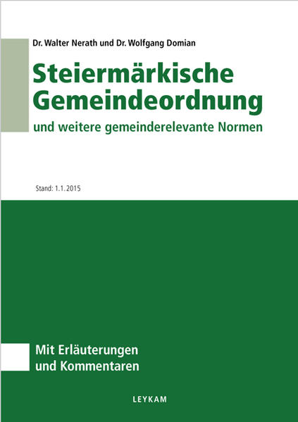 Steiermärkische Gemeindeordnung und weitere gemeinderelevante Normen - Coverbild