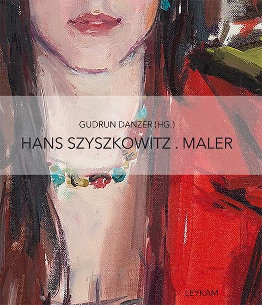 Hans Szyszkowitz. Maler - Coverbild