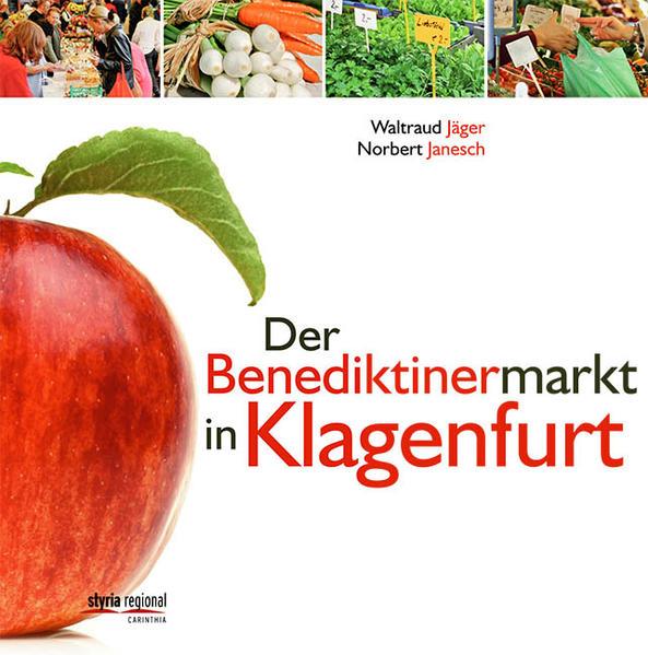 Der Benediktinermarkt in Klagenfurt - Coverbild