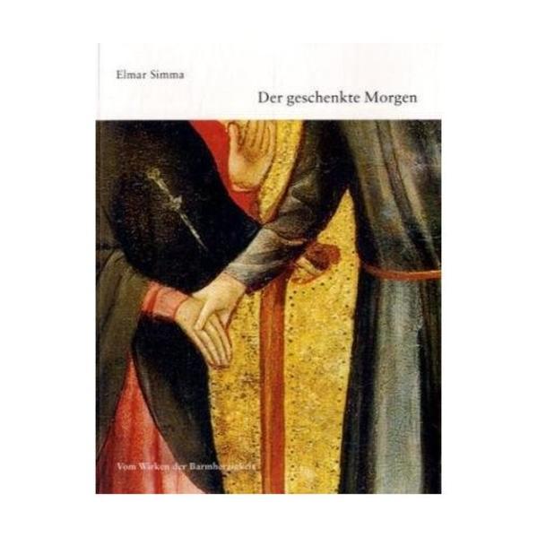 """""""Der geschenkte Morgen"""" - von Elmar Simma 978-3701311439 DJVU FB2 EPUB"""