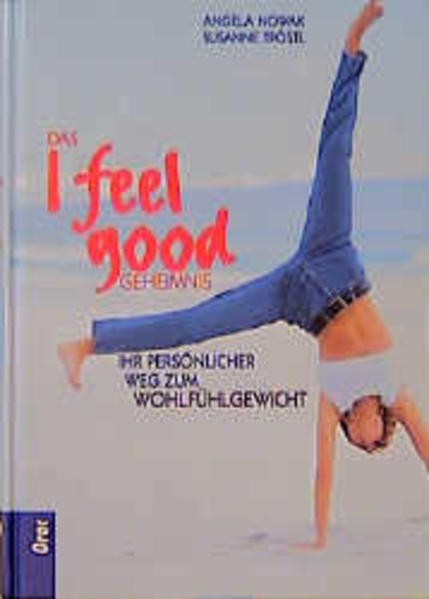 Das I feel good-Geheimnis - Coverbild