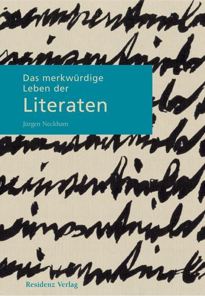 Das merkwürdige Leben der Literaten - Coverbild