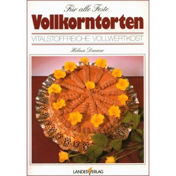 PDF Download Für alle Feste Vollkorntorten