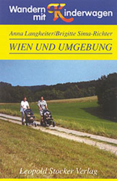 Wandern mit Kinderwagen Wien und Umgebung - Coverbild