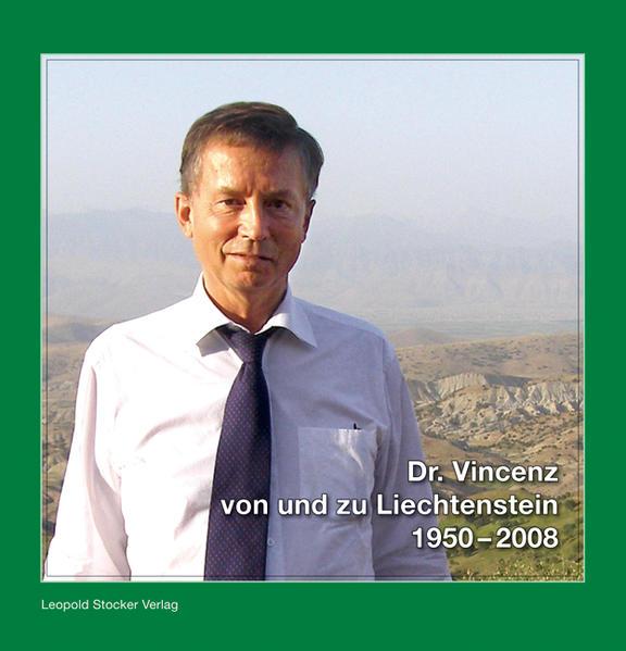 Dr. Vincenz von und zu Liechtenstein 1950-2008 - Coverbild