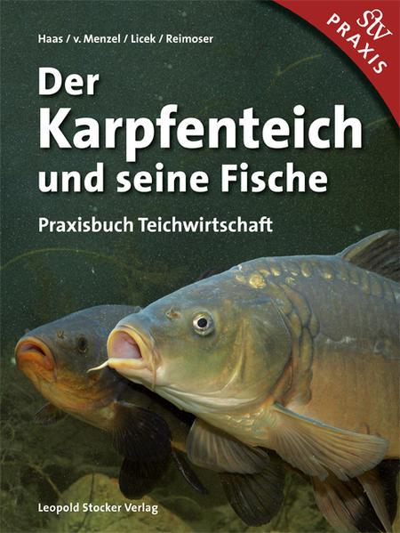 Der karpfenteich und seine fische ewald for Fische in teichen