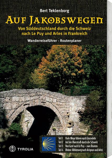 Auf Jakobswegen. Von Süddeutschland durch die Schweiz nach Le Puy und Arles in Frankreich - Coverbild