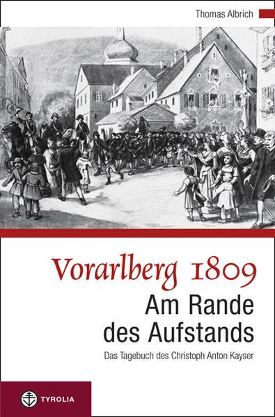 Vorarlberg 1809. Am Rande des Aufstandes - Coverbild