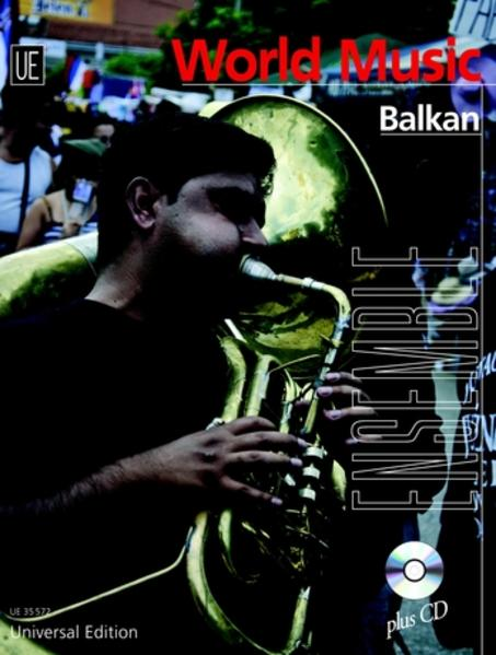 Balkan für Ensemble in variabler Besetzung ( 2 Melodieinstrumente (C,B, Es), Akkordeon, Gitarre, Klavier, Bass (Kontrabass/E-Bass), Percussion - Coverbild