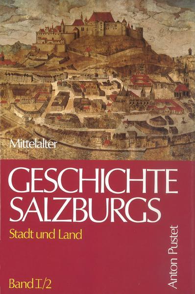 Geschichte Salzburgs - Stadt und Land - Coverbild