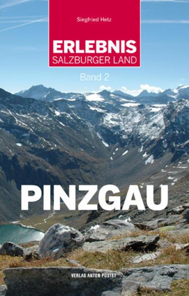 Erlebnis Salzburger Land Band 2: Pinzgau PDF Herunterladen