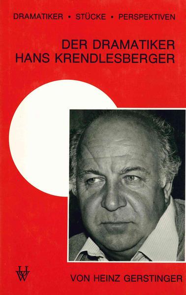 Kostenloser Download Der Dramatiker Hans Krendlesberger PDF