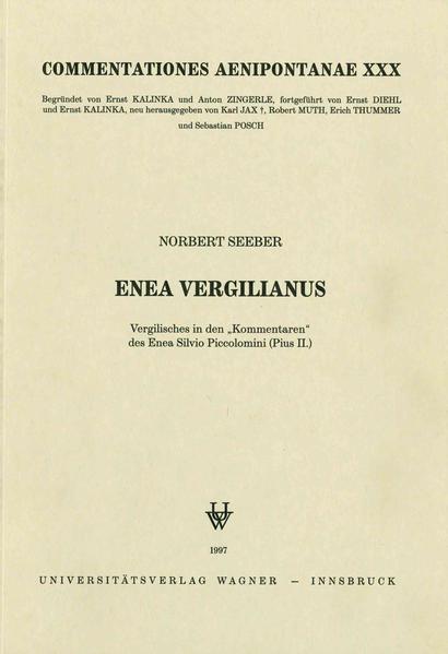 """Enea Vergilianus. Vergilisches in den """"Kommentaren"""" des Enea Silvio Piccolomini (Pius II.) - Coverbild"""