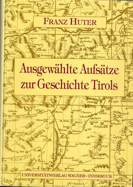 Kostenloser Download Aufsätze zur Geschichte Tirols Epub