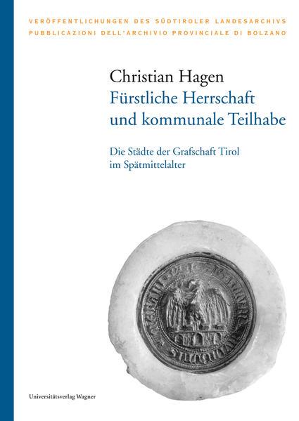 Fürstliche Herrschaft und kommunale Teilhabe - Coverbild