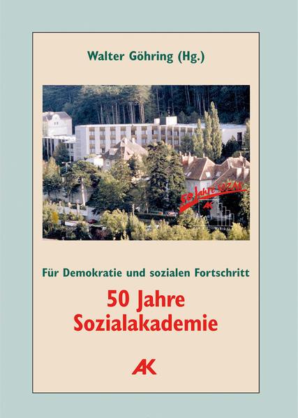 50 Jahre Sozialakademie. Für Demokratie und sozialen Fortschritt - Coverbild