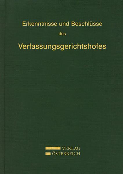 Erkenntnisse und Beschlüsse des Verfassungsgerichtshofes - Coverbild