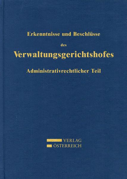Erkenntnisse und Beschlüsse des Verwaltungsgsgerichtshofes - Coverbild