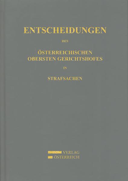 Entscheidungen des Österreichischen Obersten Gerichtshofes in Strafsachen - Coverbild