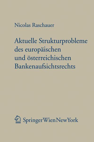 Aktuelle Strukturprobleme des europäischen und österreichischen Bankenaufsichtsrechts - Coverbild