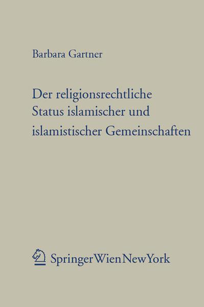 Der religionsrechtliche Status islamischer und islamistischer Gemeinschaften - Coverbild